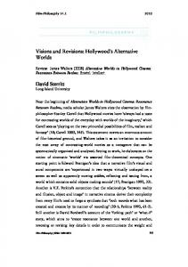 Visions and Revisions: Hollywood s Alternative Worlds
