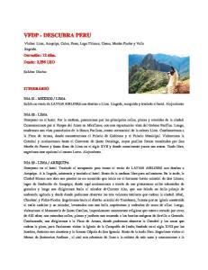 Visitas: Lima, Arequipa, Colca, Puno, Lago Titicaca, Cusco, Machu Picchu y Valle Sagrado