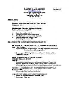 VISITING PROFESSOR OF LAW - WAYNE STATE UNIVERSITY LAW SCHOOL Courses taught: Labor Law; Labor Law Seminar