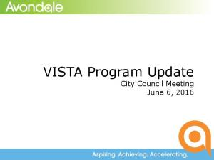VISTA Program Update City Council Meeting June 6, 2016