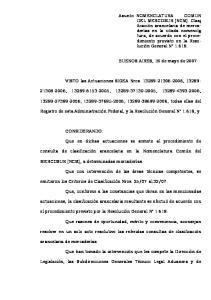 VISTO las Actuaciones SIGEA Nros , , , , ,