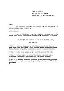 VISTO: los programas propuestos por la senora Jefa del Departamento de Ouimica, profesora liliana OlAZAR, y