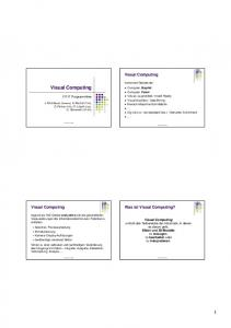 Visual Computing. Visual Computing. Was ist Visual Computing? Visual Computing
