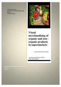 Visual merchandising of organic and non - organic products in supermarkets