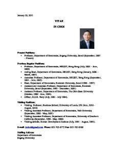 VITAE IN CHOI. Present Positions: Professor, Department of Economics, Sogang University, Seoul (September, 2007 Present)