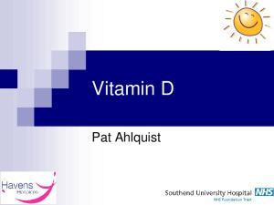 Vitamin D. Pat Ahlquist