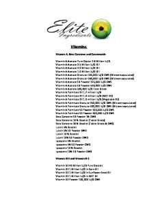 Vitamins: Vitamin A, Beta Carotene and Carotenoids. Vitamin D 3 and Vitamin D 2