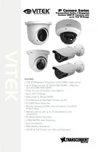 VITEK. IP Camera Series