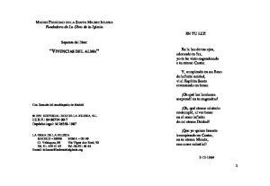 VIVENCIAS DEL ALMA. MADRE TRINIDAD DE LA SANTA MADRE IGLESIA Fundadora de La Obra de la Iglesia EN TU LUZ