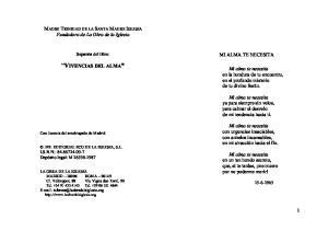 VIVENCIAS DEL ALMA. MADRE TRINIDAD DE LA SANTA MADRE IGLESIA Fundadora de La Obra de la Iglesia MI ALMA TE NECESITA