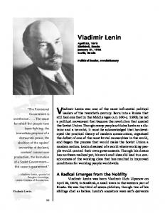Vladimir Lenin was one of the most influential political
