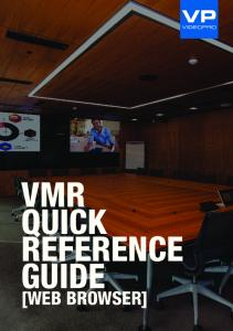 VMR QUICK REFERENCE GUIDE