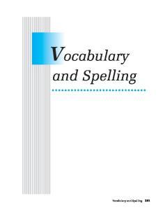 Vocabulary. and Spelling. Vocabulary and Spelling 281