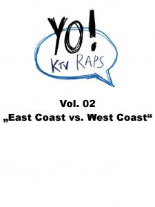Vol. 02 East Coast vs. West Coast