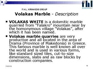 Volakas Marble - Description