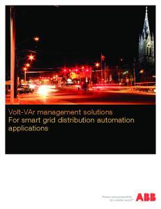 Volt-VAr management solutions For smart grid distribution automation applications
