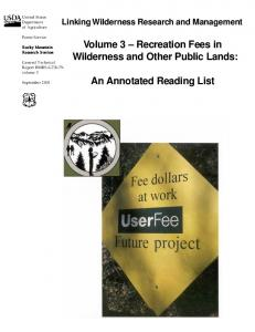 Volume 3 Recreation Fees in Wilderness and Other Public Lands: An Annotated Reading List. Linking Wilderness Research and Management