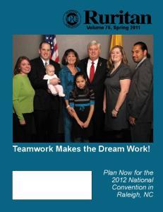 Volume 76, Spring 2011 Teamwork Makes the Dream Work!