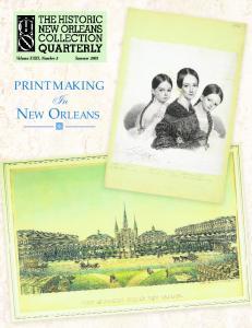 Volume XXIII, Number 3 Summer 2005 PRINTMAKING. In New Orleans