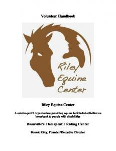 Volunteer Handbook. Riley Equine Center