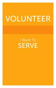 VOLUNTEER. I Want To SERVE
