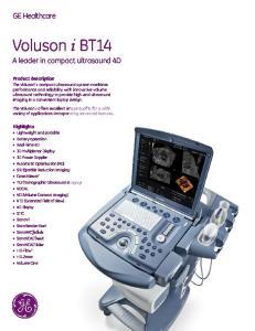 Voluson i BT14. GE Healthcare. A leader in compact ultrasound 4D. Product description. Highlights