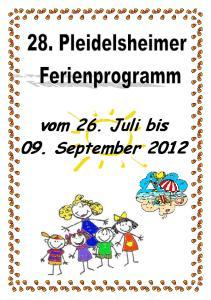 vom 26. Juli bis 09. September 2012