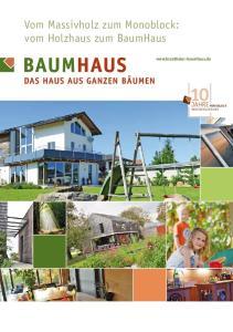 Vom Massivholz zum Monoblock: vom Holzhaus zum BaumHaus