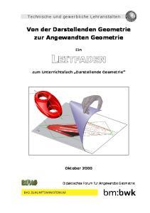 Von der Darstellenden Geometrie zur Angewandten Geometrie