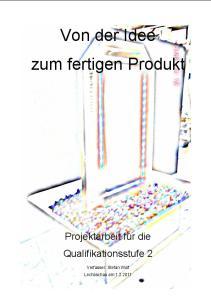 Von der Idee zum fertigen Produkt