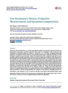 Von Neumann s Theory, Projective Measurement, and Quantum Computation