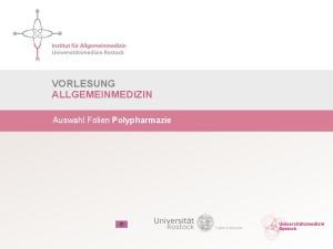 VORLESUNG ALLGEMEINMEDIZIN. Auswahl Folien Polypharmazie