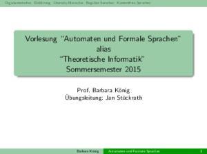 Vorlesung Automaten und Formale Sprachen alias Theoretische Informatik Sommersemester 2015