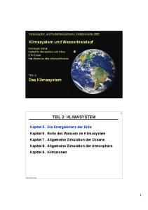 Vorlesung Erd- und Produktionssystseme, Herbstsemester 2007 TEIL 2: KLIMASYSTEM