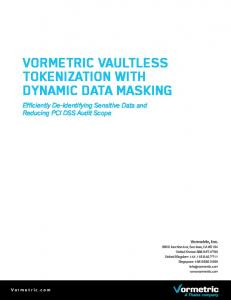VORMETRIC VAULTLESS TOKENIZATION WITH DYNAMIC DATA MASKING