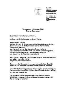 Vortrag zum 16. August 2006 Thema: Schmerzen