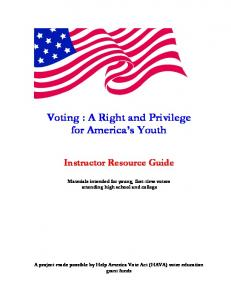 Voting : A Right and Privilege for America s Youth