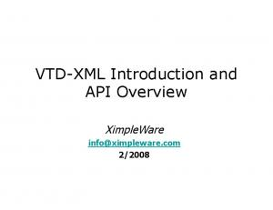 VTD-XML Introduction and API Overview