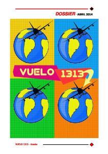 VUELO 1313 Dossier DOSSIER - ABRIL 2014