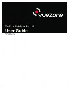 VueZone Mobile for Android. User Guide Version 2.0.2