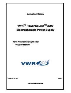 VWR TM Power Source TM 300V Electrophoresis Power Supply