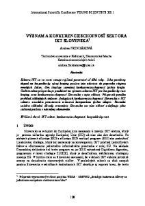VÝZNAM A KONKURENCIESCHOPNOSŤ SEKTORA IKT SLOVENSKA 1