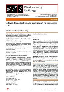 W J R. World Journal of Radiology. Delayed diagnosis of isolated alar ligament rupture: A case report. Abstract CASE REPORT