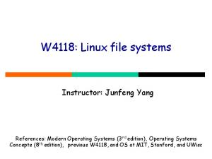 W4118: Linux file systems