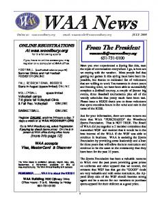WAA News. From The President ONLINE REGISTRATIONS At waa.woodbury.org for the following sports