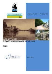 WAGGA WAGGA CITY COUNCIL WAGGA WAGGA FLOODPLAIN RISK MANAGEMENT PLAN FINAL