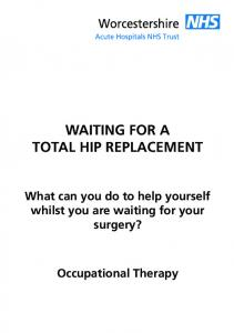 WAITING FOR A TOTAL HIP REPLACEMENT