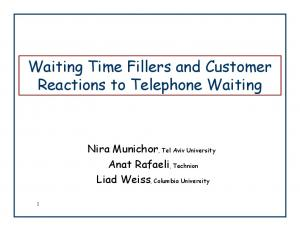 Waiting Time Fillers and Customer Reactions to Telephone Waiting