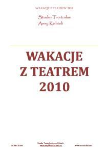 WAKACJE Z TEATREM 2010
