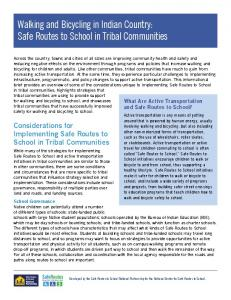 Walking and Bicycling in Indian Country: Safe Routes to School in Tribal Communities